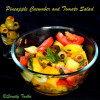 Pineapple Cucumber and Tomato Salad